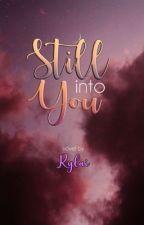 Still Into You by jAzMyNe18