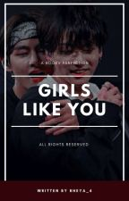GIRLS LIKE YOU | KOOKV by Rheya_4