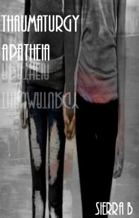 Thaumaturgy Apatheia by xXxCupcakeNinjaxXx