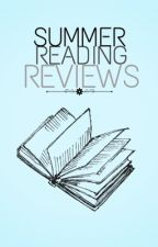 Summer Reading Reviews [ CFCU ] by SummerWavesXoxo