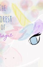 The Forest Of Magic by Tigerswiftblizzard