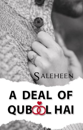 A Deal of Qubool Hai by Saleheen1419