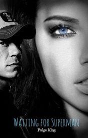 Waiting for Superman ~John Cena Love Story~ by UltimateAnime