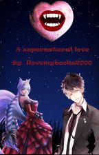 A supernatural love (Ruki x OC) (Diabolik lovers) (Rewritten) by ilovemybooks2000