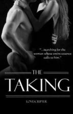 The Taking [SAMPLE] by LoveScripter