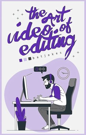 The Art of Video Editing [trailers] by sweetrantipole