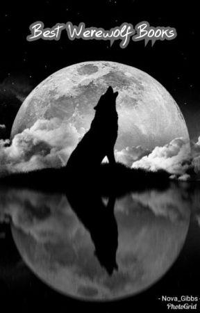 Best Werewolf Books by Nova_Gibbs
