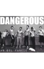 Dangerous ; o2l (discontinued) by shirtlesscaniff