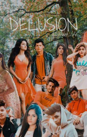 Delusion by RohiniKayal