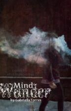 Mind Wander by GabriellaTorres
