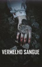 VERMELHO SANGUE by LucyGimz