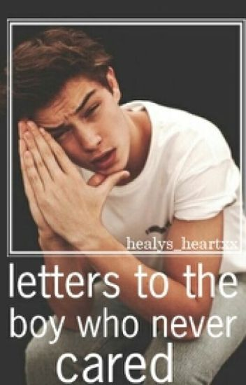 letters to the boy who never cared