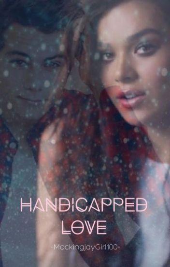 Handicapped Love