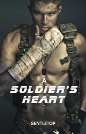A Soldier's Heart by Gentletop