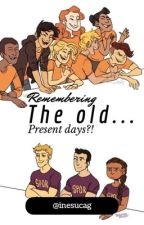 Remembering the old...present days?! by inesucag