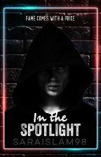 In the Spotlight by SaraIslam98