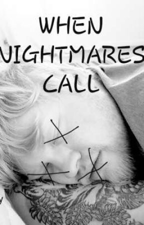WHEN NIGHTMARES CALL   #wattys2019 by lukesouthworth