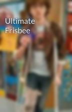 Ultimate Frisbee by LukeBuck6