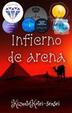 Infierno de Arena by KizuatoKotei-sensei