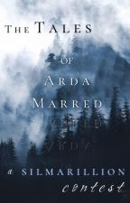 The Tales of Arda Marred: A Silmarillion Contest by elenrith