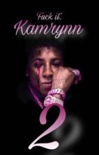 Kamrynn| NBA YOUNGBOY STORY: Daddy's Little Girl 2 by Itsbooksss