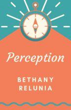 Perception by BethSket