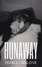 Runaway (Sweeran) by FearlessInLove