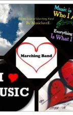 For The Love of Marching Band by MusicluvrE
