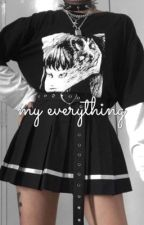 my everything // k.t.h. + j.h.s.✽ k.s.j + m.y.g + k.n.j by bbyyoonie