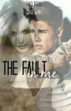 The fault in me by MSkyfall