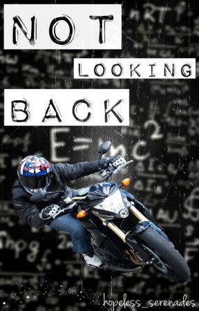 Not Looking Back by hopeless_serenades