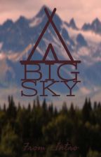 Big Sky : A Werewolf Story by _Intro
