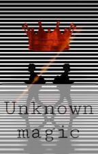Unknown magic by IDKXanymoreOWO