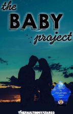The Baby Project (Harry Potter fan fiction) by TheFaultInMyStar23