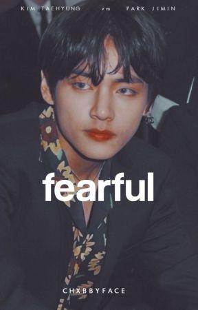 Fearful ꒰✧꒱ vmin by chxbbyface