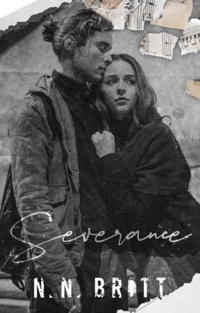 Severance [PUBLISHED: Sample Only] by NataliaBritt