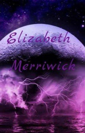Elizabeth Merriwick - Chapter one - Wattpad