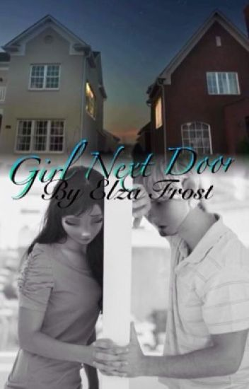 Girl next door ( Jelsa )