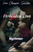 Forbidden Love by mysticchar