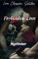 Forbidden Love by mysticchar