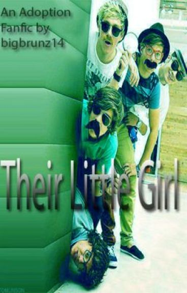 Their Little Girl (A One Direction Adoption FanFic)