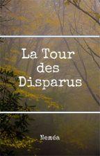 La Tour des Disparus by Nemeonna