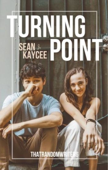 Turning point | Sean and Kaycee