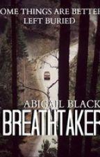 Breathtaker by abigailblack932