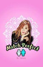 Match Perfect by BbTaklesa
