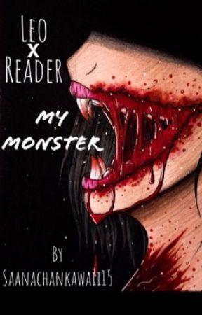 My monster | LeoXReader by Saanachankawaii15