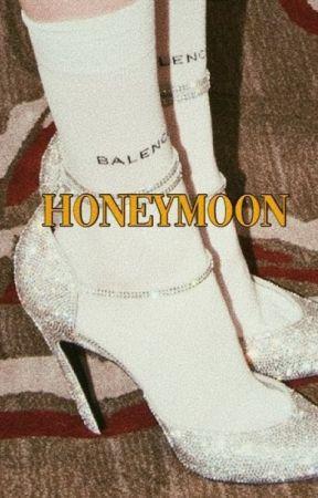 honeymoon by -lxthemms