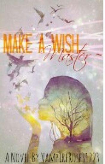 Make A Wish, Master~