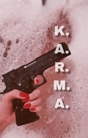 K. A. R. M. A. by only_in_my_head