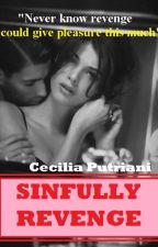Sinfully Revenge (#2 Crush on You series) by CeciliaPutriani